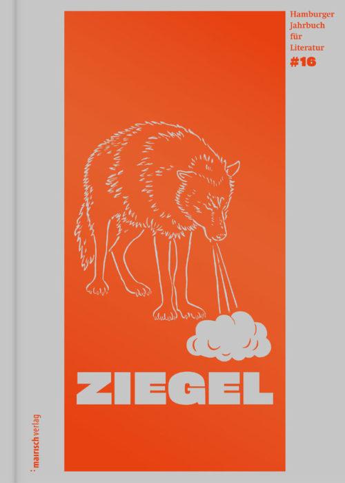 Buchcover von Ziegel Hamburger Jahrbuch für Literatur#16